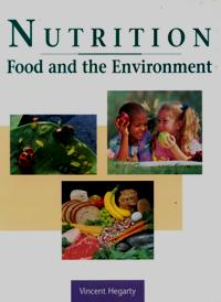 Nutrition - Food and the Environment
