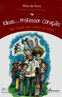Resultado de imagem para kikas e o professor coração